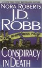 Conspiracy in Death (In Death, Bk 8)
