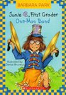 Junie B., First Grader: One-Man Band (Junie B. Jones, Bk 22)