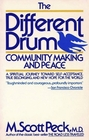 The Different Drum Community Making and Peace