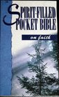 The Spirit-Filled Pocket Bible on Faith