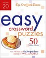 The New York Times Easy Crossword Puzzles Volume 20 50 Monday Puzzles from the Pages of The New York Times