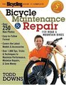 Bicycling Magazine's Complete Guide to Bicycle Maintenance and Repair  For Road and Mountain Bikes