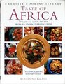 Taste of Africa: 70 Easy-To-Cook Recipes from an Undiscovered Cuisine (Creative Cooking Library)