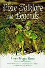 Pixie Folklore  Legends