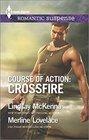 Course of Action Crossfire Hidden Heart / Desert Heat