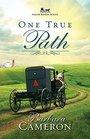 One True Path Amish Roads  Book 3