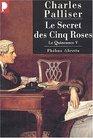 Le Quinconce V  Le Secret des cinq roses