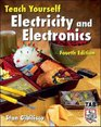 Teach Yourself Electricity and Electronics, Fourth Edition (Teach Yourself)