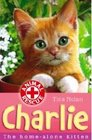 Charlie: The Home-Alone Kitten (Animal Rescue)