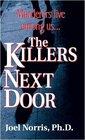 The Killers Next Door