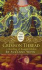 The Crimson Thread: A Retelling of 'Rumpelstiltskin' (Once Upon a Time)