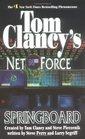 Springboard (Tom Clancy's Net Force, Bk 9)