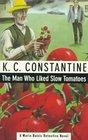 The Man Who Liked Slow Tomatoes (Mario Balzic Detective, Bk 5)