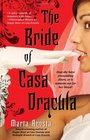 The Bride of Casa Dracula (Casa Dracula, Bk 3)