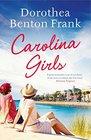 Carolina Girls (aka All the Single Ladies) (Lowcountry Tales, Bk 10)