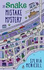 The Snake Mistake Mystery The Great Mistake Mysteries