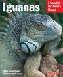 Iguanas Everything About Selection Care Nutrition Diseases Breeding and Behavior