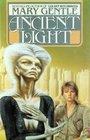 Ancient Light (Golden Witchbreed, Bk 2)