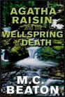 Agatha Raisin and the Wellspring of Death (Agatha Raisin, Bk 7) (Unabridged Audio Cassette)