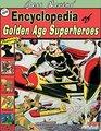 Jess Nevins Encyclopedia of Golden Age Superheroes