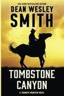 Tombstone Canyon A Thunder Mountain Novel