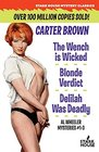 The Wench is Wicked / Blonde Verdict / Delilah Was Deadly