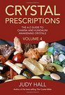 Crystal Prescriptions The A-Z Guide To Chakra Balancing Crystals And Kundalini Activation Stones