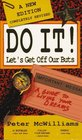 Do It!: Let's Get Off Our Buts (Life 101)