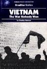 Vietnam The War Nobody Won