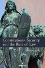 Constitutions Security and the Rule of Law