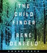 The Child Finder Low Price CD: A Novel