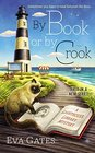 By Book or By Crook (Lighthouse Library, Bk 1)