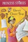 Dara's Clever Trap (Princess Stories)