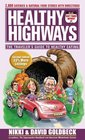 Healthy Highways The Travelers' Guide to Healthy Eating