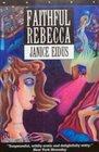 Faithful Rebecca