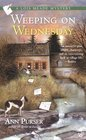 Weeping on Wednesday (Lois Meade, Bk 3)