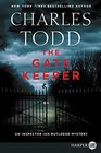 The Gate Keeper (Inspector Ian Rutledge, Bk 20) (Larger Print)