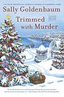Trimmed with Murder A Seaside Knitters Mystery