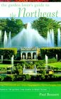 The Garden Lover's Guide to the Northeast (Garden Lover's Guides to)