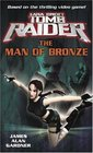 Lara Croft Tomb Raider The Man of Bronze