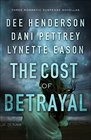 The Cost of Betrayal Three Romantic Suspense Novellas