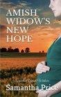 Amish Widow's New Hope: Amish Romance (Expectant Amish Widows) (Volume 13)