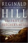 The Price of Butcher's Meat (Dalziel and Pascoe, Bk 23)