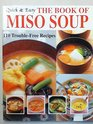 The Book of Miso Soup (Quick & Easy Series)