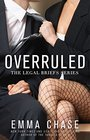 Overruled (Legal Briefs, Bk 1)