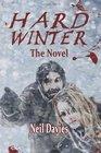 Hard Winter: The Novel