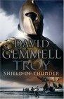 Shield of Thunder Troy 2