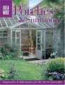 IdeaWise Porches  Sunrooms Inspiration  Information for the Do-It-Yourselfer