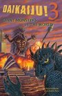 Daikaiju3 Giant Monsters vs the World