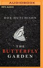 The Butterfly Garden (The Collector Trilogy)